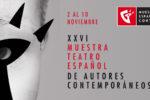 Muestra de Teatro Español de Autores Contemporáneos 2018