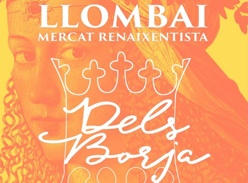 Mercado Renacentista de los Borja en Llombai