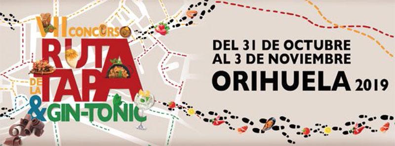 Ruta de la Tapa y el Gin-Tonic Orihuela 2019
