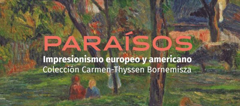 Exposición Paraísos: Impresionismo europeo y americano