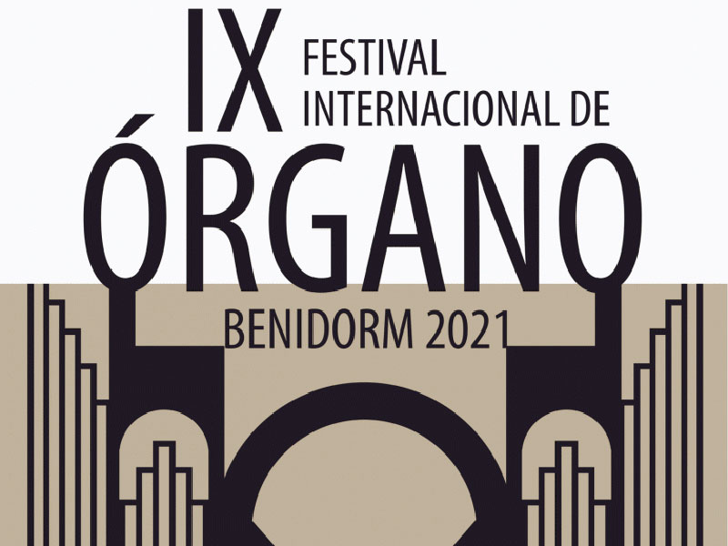 Benidorm's IX International Organ Festival